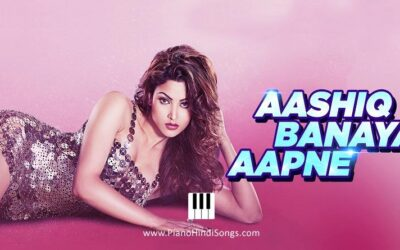 Aashiq Banaya Aapne | Hate Story 4 | Piano | Notes