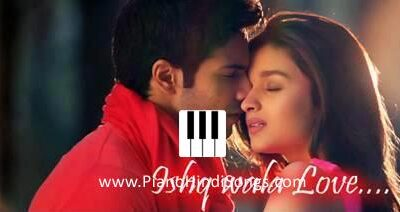 Ishq Wala Love | Student Of The Year | Piano | Notes