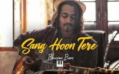 Sang Hoon Tere | Bhuvan Bam | Piano | Notes