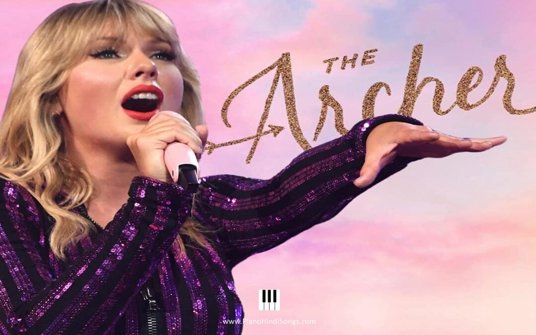 The Archer | Taylor Swift | Piano | Notes